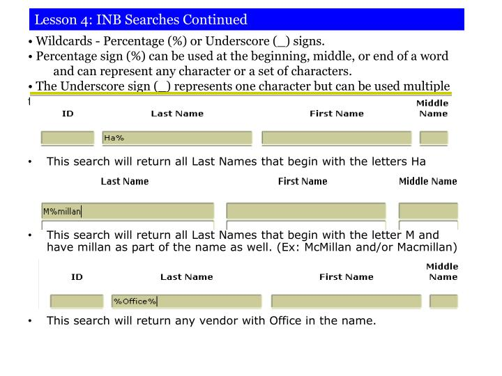 Lesson 4: INB Searches Continued