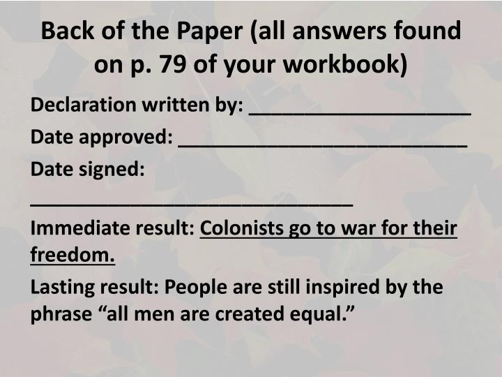 Back of the Paper (all answers found on p. 79 of your workbook)