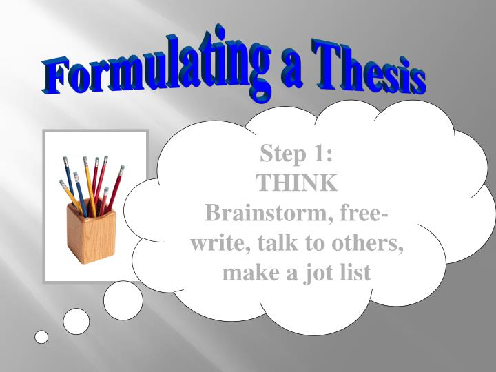 Formulating a Thesis