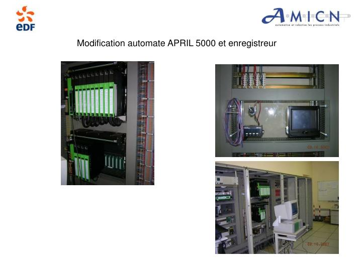 Modification automate APRIL 5000 et enregistreur