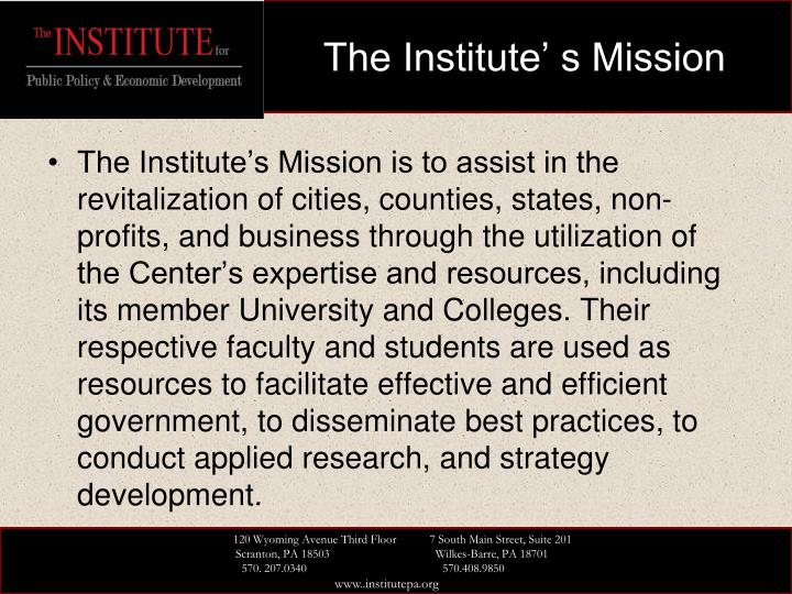 The institute s mission