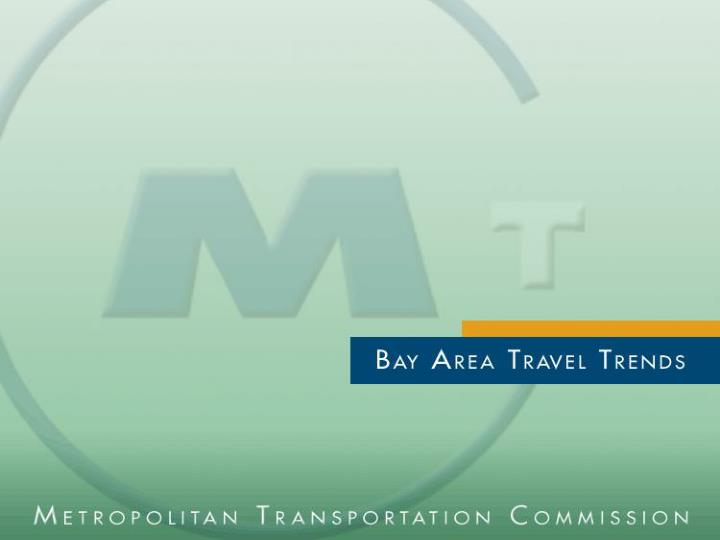 Bay area transportation and land use planning