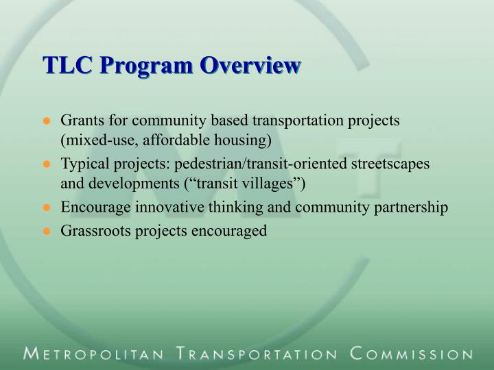 TLC Program Overview