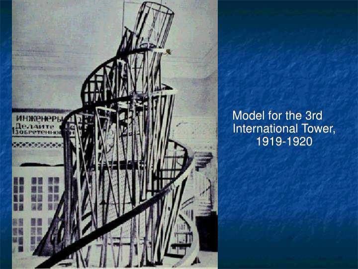 Model for the 3rd International Tower, 1919-1920