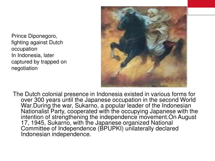 Prince Diponegoro, fighting against Dutch occupation