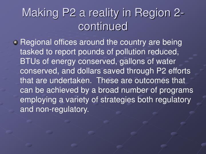 Making P2 a reality in Region 2-continued