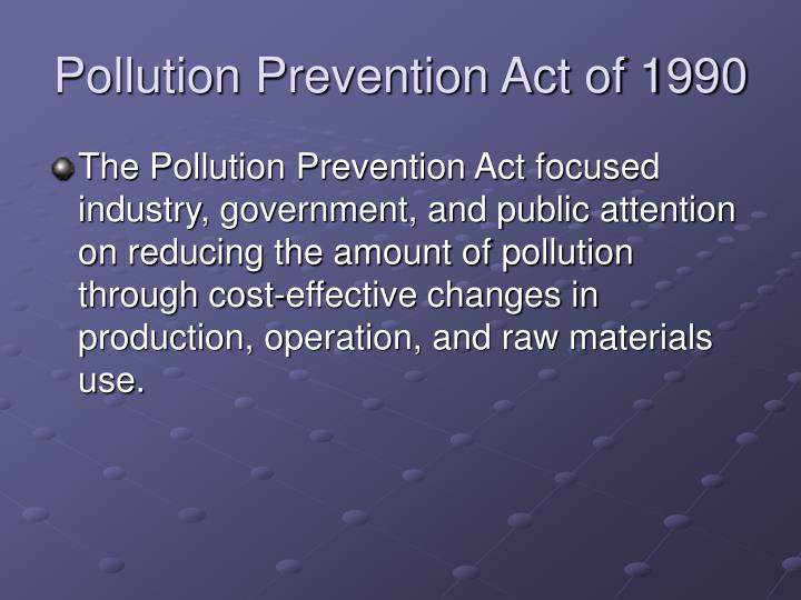 Pollution Prevention Act of 1990