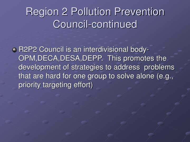 Region 2 Pollution Prevention Council-continued