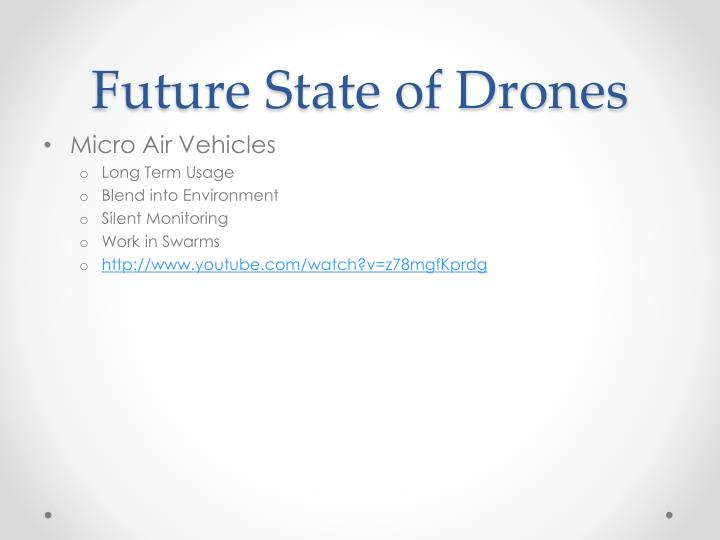Future State of Drones