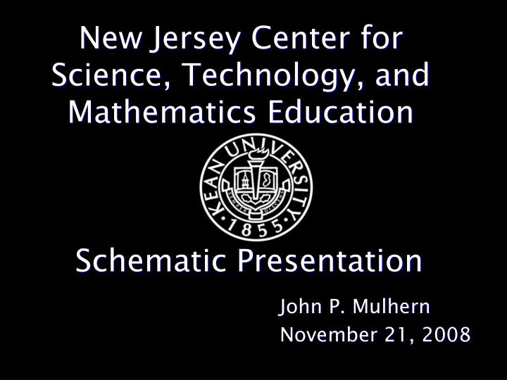 New jersey center for science technology and mathematics education