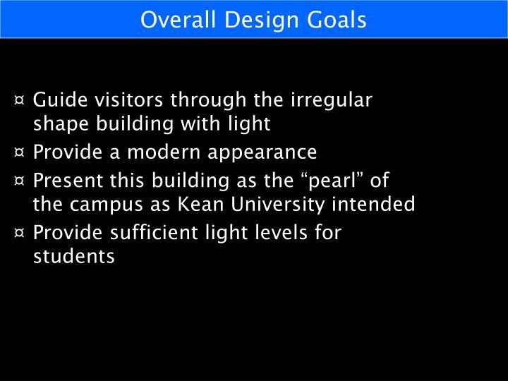 Overall Design Goals