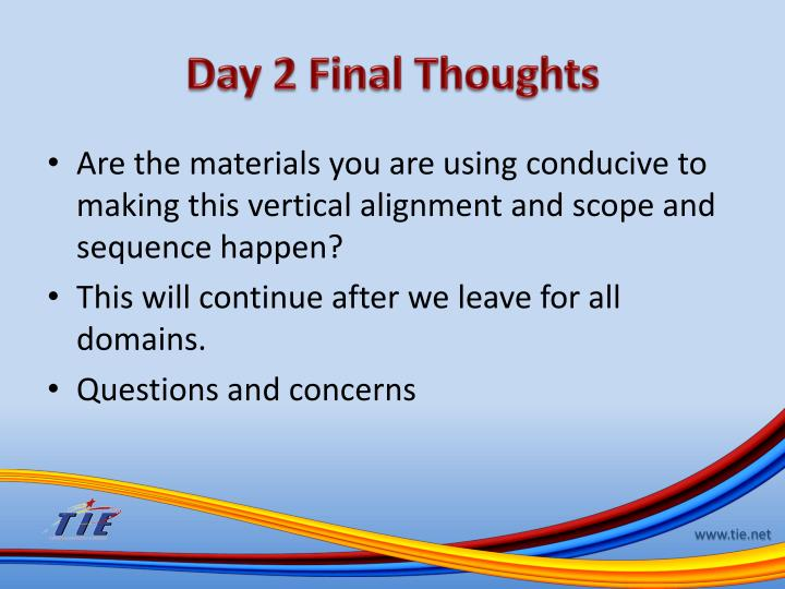 Day 2 Final Thoughts