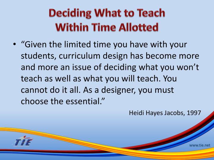 Deciding What to Teach