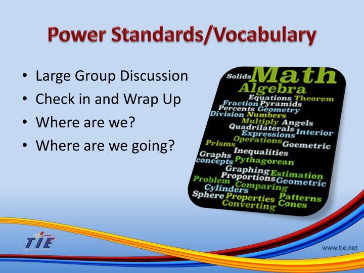 Power Standards/Vocabulary