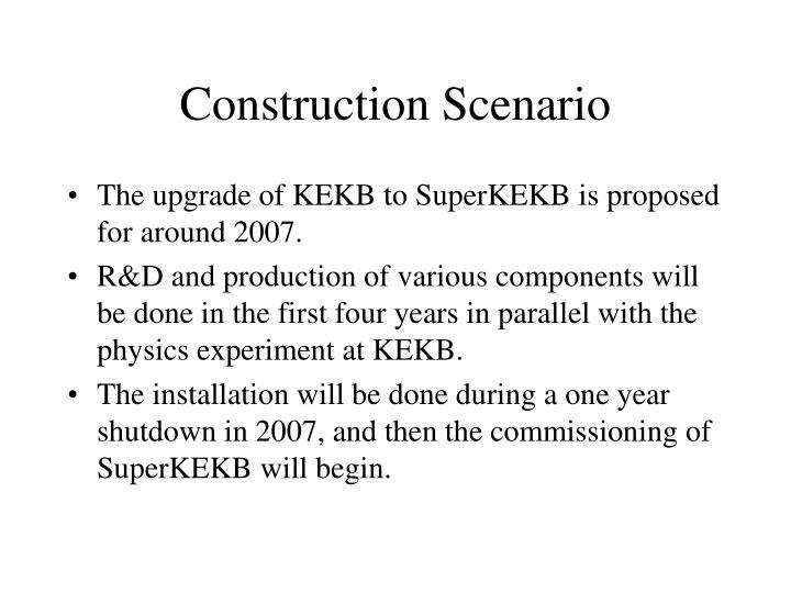Construction Scenario