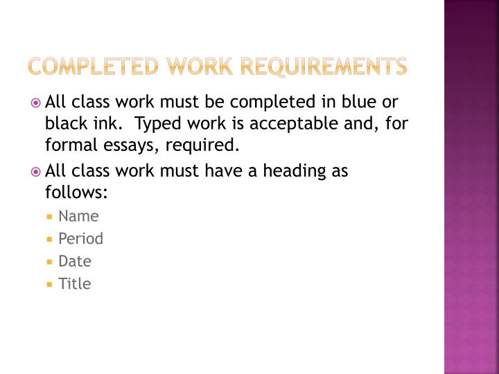 Completed Work Requirements
