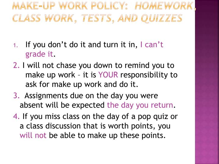 Make-Up Work Policy: