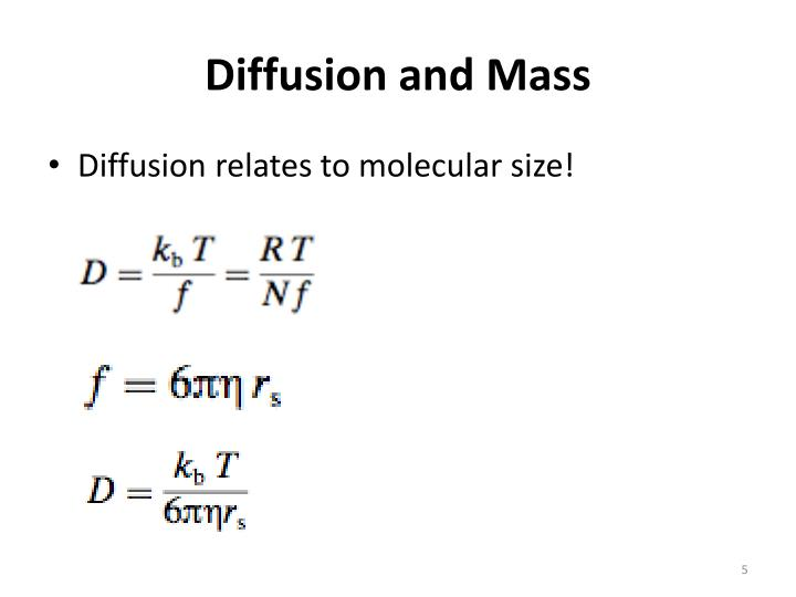 Diffusion and Mass
