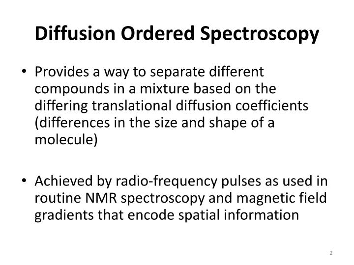 Diffusion ordered spectroscopy1