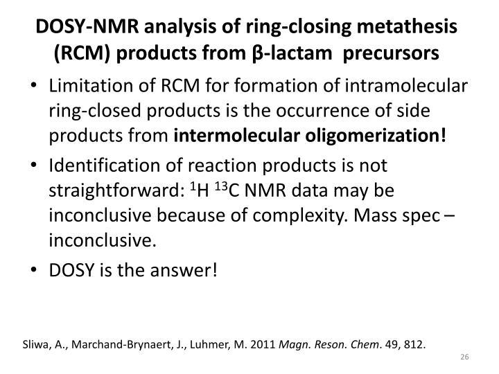 DOSY-NMR analysis of ring-closing metathesis (RCM)