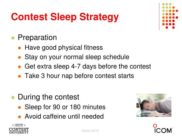 Contest Sleep Strategy