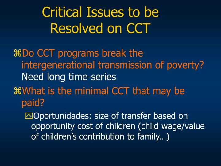 Critical Issues to be Resolved on CCT