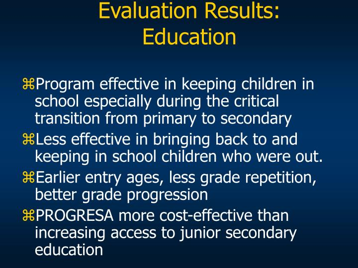 Evaluation Results: Education