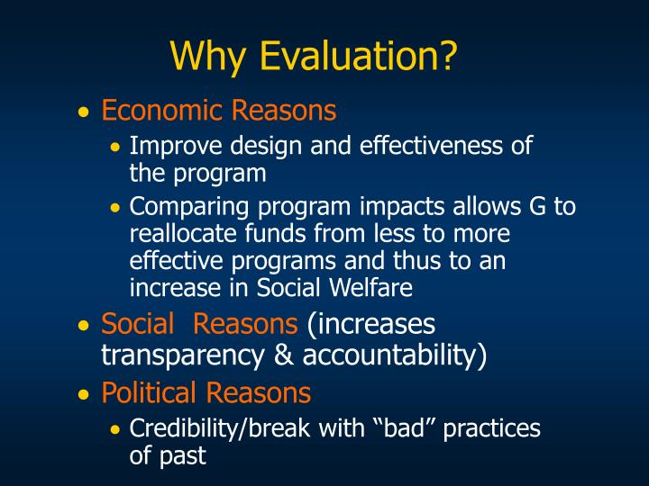 Why Evaluation?