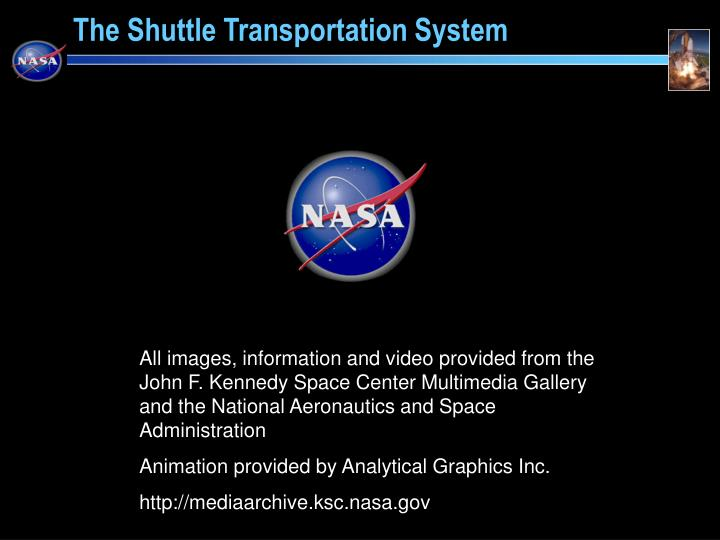 All images, information and video provided from the John F. Kennedy Space Center Multimedia Gallery and the National Aeronautics and Space Administration