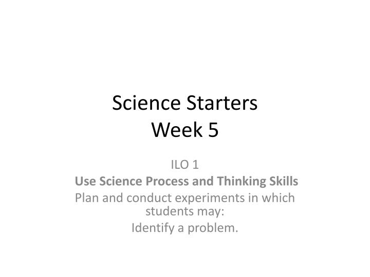 Science Starters