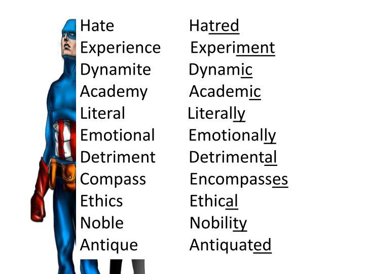 Hate                  Ha