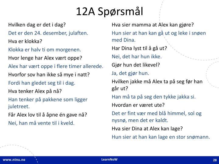 12A Spørsmål