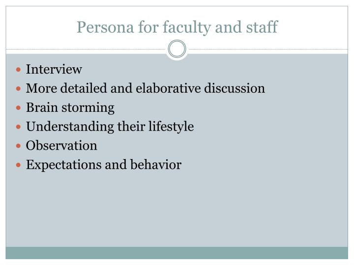 Persona for faculty and staff