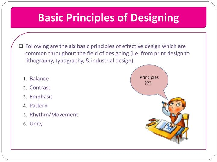 Basic Principles of Designing