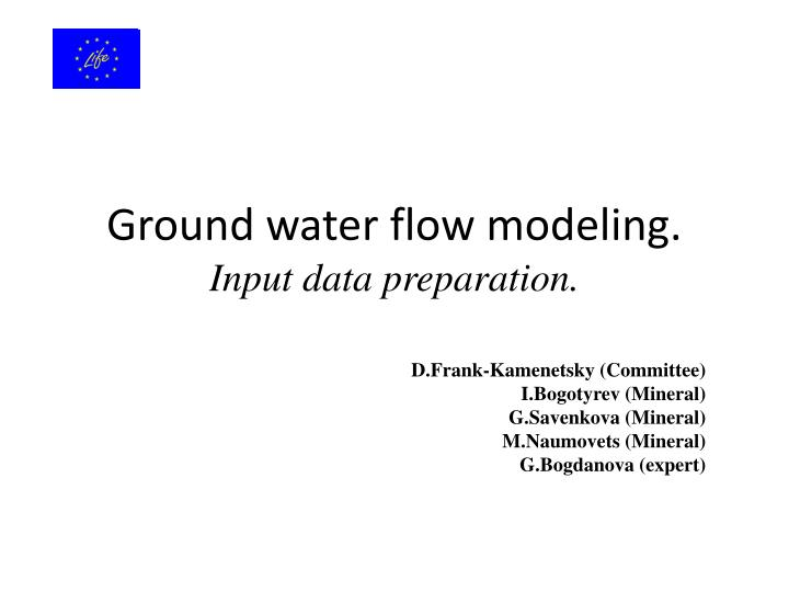 Ground water flow modeling input data preparation