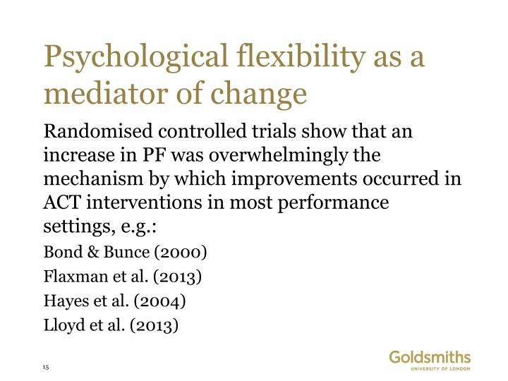 Psychological flexibility as a mediator of change