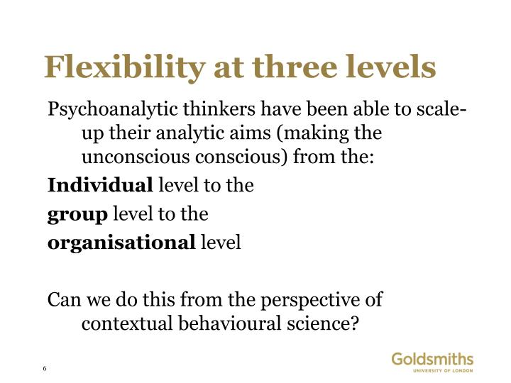 Flexibility at three levels