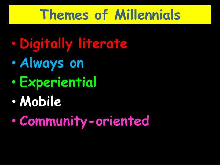 Themes of Millennials