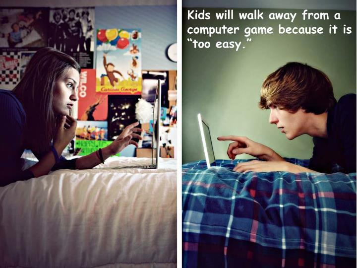 Kids will walk away from a