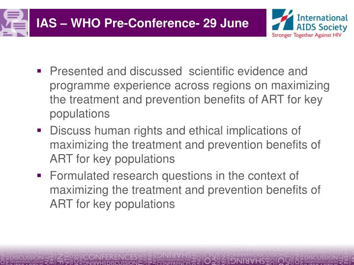 IAS – WHO Pre-Conference- 29 June