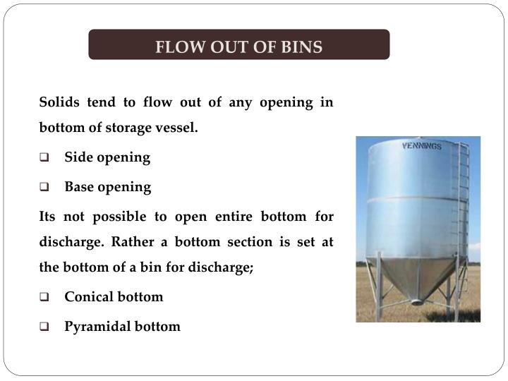 FLOW OUT OF BINS