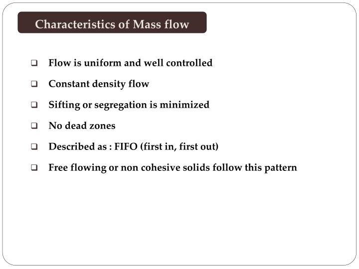 Characteristics of Mass flow