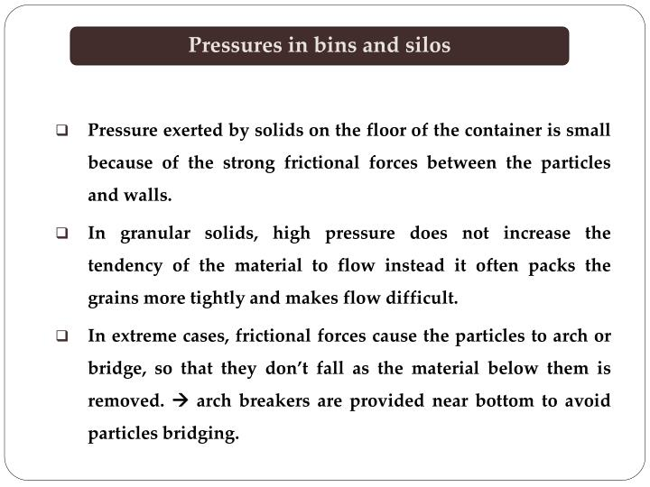 Pressures in bins and silos