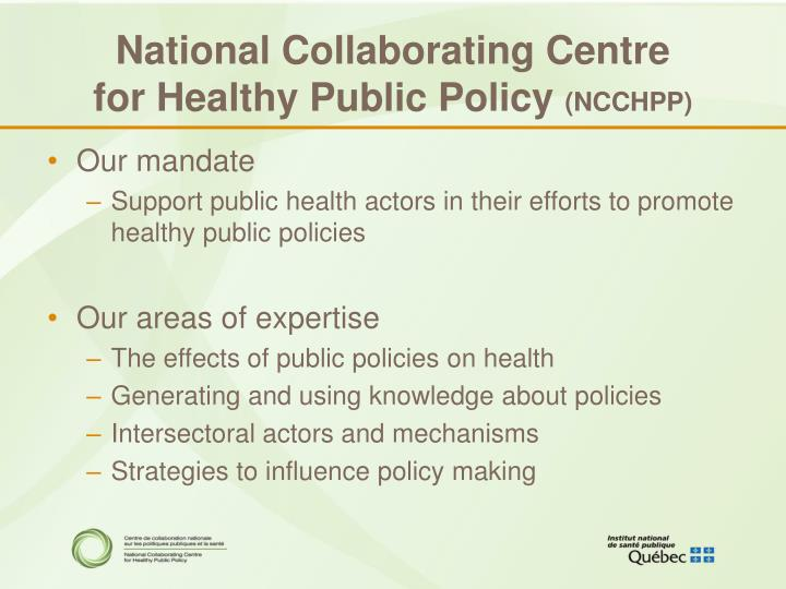 National collaborating centre for healthy public policy ncchpp