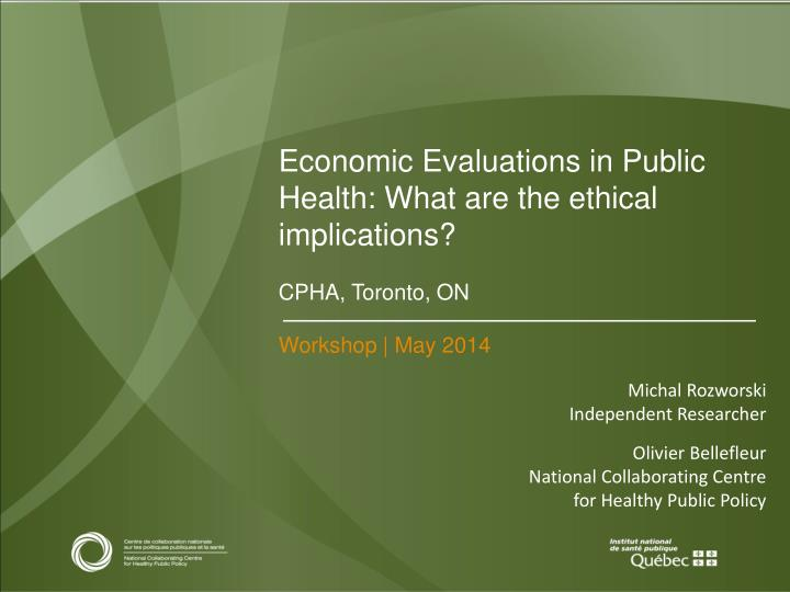 Economic Evaluations in Public Health: What are the ethical implications?