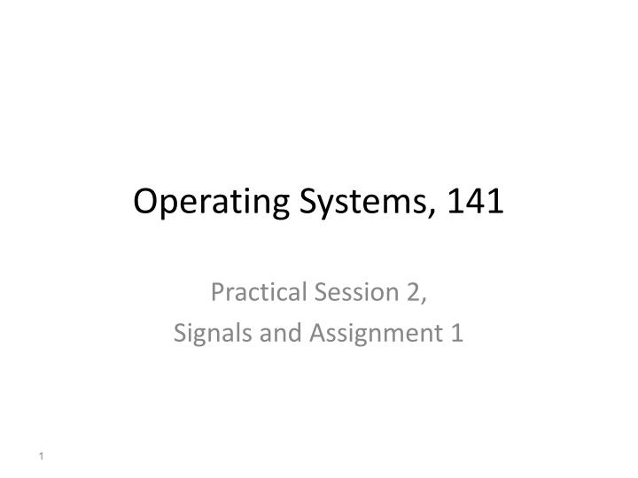 Operating Systems,
