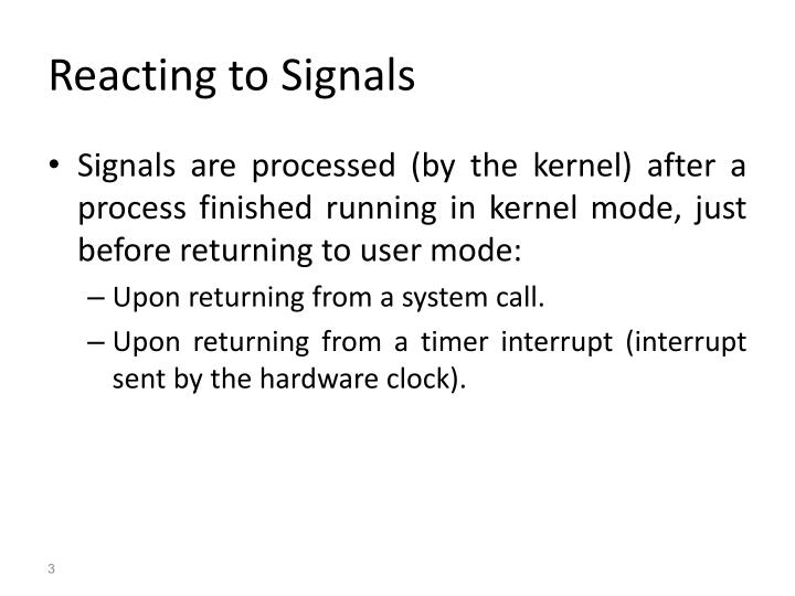 Reacting to signals