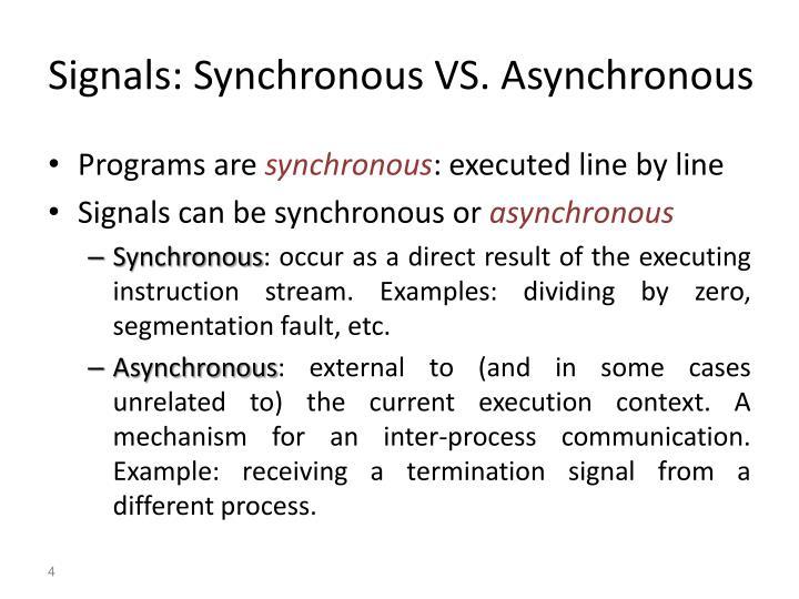 Signals: Synchronous VS. Asynchronous