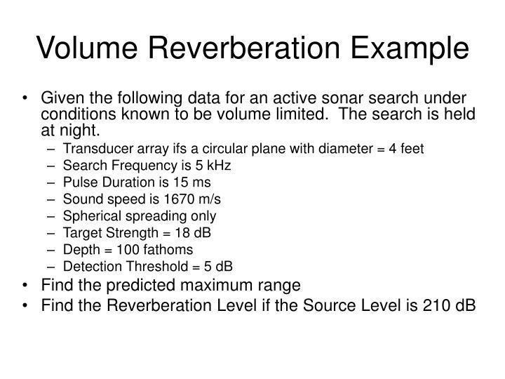 Volume Reverberation Example