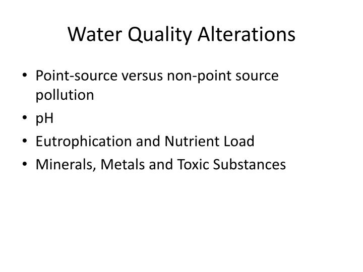 Water Quality Alterations